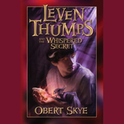 Leven Thumps and the Whispered Secret: Book Two (Unabridged) audiobook download