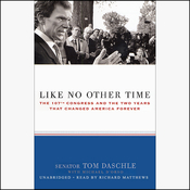 Like No Other Time: The 107th Congress and the Two Years That Changed America Forever (Unabridged) audiobook download