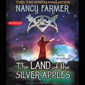 The Land of the Silver Apples (Unabridged) audiobook download