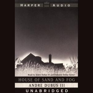 House-of-sand-and-fog-unabridged-audiobook