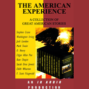 The American Experience: A Collection of Great American Stories (Unabridged) audiobook download