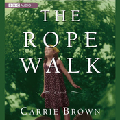 The Rope Walk (Unabridged) audiobook download