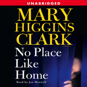 No Place Like Home: A Novel (Unabridged) audiobook download