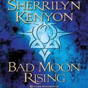Bad Moon Rising: Dark-Hunter, Book 13 (Unabridged) audiobook download