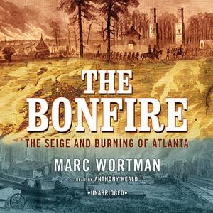 The-bonfire-the-siege-and-burning-of-atlanta-unabridged-audiobook