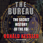 The Bureau: The Secret History of the FBI (Unabridged) audiobook download