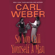 So You Call Yourself a Man (Unabridged) audiobook download