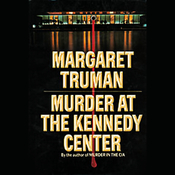 Murder at the Kennedy Center (Unabridged) audiobook download