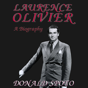 Laurence Olivier: A Biography (Unabridged) audiobook download