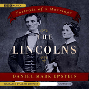 The Lincolns: Portrait of a Marriage (Unabridged) audiobook download