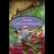 Saving Ceecee Honeycutt (Unabridged) audiobook download