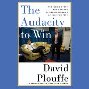 The Audacity to Win (Unabridged) audiobook download