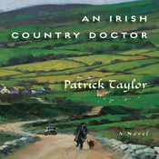 An Irish Country Doctor: A Novel (Unabridged) audiobook download