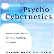 The New Psycho-Cybernetics (Unabridged) audiobook download
