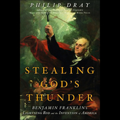 Stealing God's Thunder: Benjamin Franklin's Lightning Rod and the Invention of America (Unabridged) audiobook download
