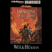 Dragons of the Dwarven Depths: The Lost Chronicles, Volume 1 (Unabridged) audiobook download