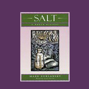 Salt: A World History (Unabridged) audiobook download