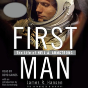 First Man: The Life of Neil A. Armstrong audiobook download
