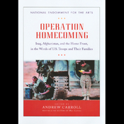 Operation Homecoming: Iraq, Afghanistan, and the Home Front, in the Words of U.S. Troops and Their Families (Unabridged) audiobook download