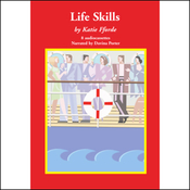 Life Skills (Unabridged) audiobook download