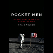 Rocket Men: The Epic Story of the First Men on the Moon (Unabridged) audiobook download