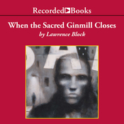 When the Sacred Ginmill Closes: A Matt Scudder Mystery (Unabridged) audiobook download