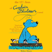 The 13 1/2 Lives of Captain Bluebear (Unabridged) audiobook download