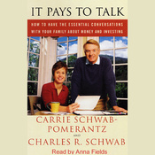 It Pays to Talk: Essential Conversations with your Family about Money and Investing (Unabridged) audiobook download