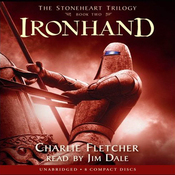 Ironhand: The Stoneheart Trilogy, Book 2 (Unabridged) audiobook download