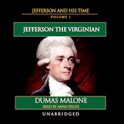 Jefferson and His Time, Volume 1 (Unabridged) audiobook download