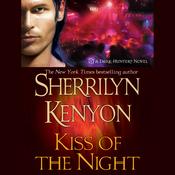Kiss of the Night: Dark-Hunter, Book 5 (Unabridged) audiobook download