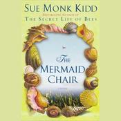 The Mermaid Chair (Unabridged) audiobook download