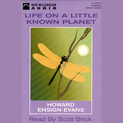Life on a Little Known Planet (Unabridged) audiobook download