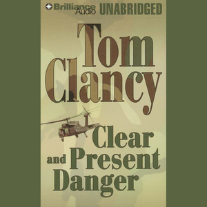 Clear-and-present-danger-unabridged-audiobook