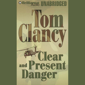 Clear and Present Danger (Unabridged) audiobook download