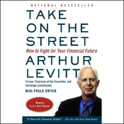Take on the Street: What Wall Street and Corporate America Don't Want You to Know (Unabridged) audiobook download
