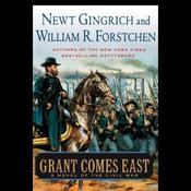 Grant Comes East (Unabridged) audiobook download