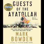 Guests of the Ayatollah: The First Battle in America's War with Militant Islam audiobook download