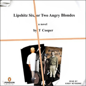 Lipshitz Six, or Two Angry Blondes (Unabridged) audiobook download