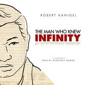 The Man Who Knew Infinity: A Life of the Genius Ramanujan (Unabridged) audiobook download