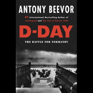 D-day-the-battle-for-normandy-unabridged-audiobook