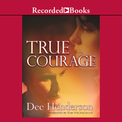 True Courage (Unabridged) audiobook download