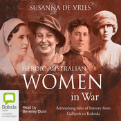 Heroic Australian Women in War (Unabridged) audiobook download