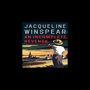 An Incomplete Revenge: A Maisie Dobbs Novel (Unabridged) audiobook download