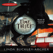 The Time Thief: Book Two in the Gideon Trilogy (Unabridged) audiobook download