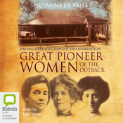 Great Pioneer Women of the Outback (Unabridged) audiobook download