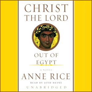 Christ-the-lord-out-of-egypt-unabridged-audiobook