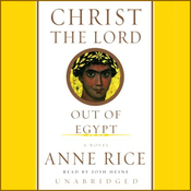 Christ the Lord: Out of Egypt (Unabridged) audiobook download