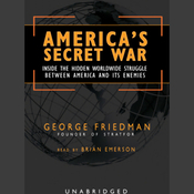America's Secret War: Inside the Struggle Between the United States and Its Enemies (Unabridged) audiobook download