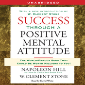 Success Through a Positive Mental Attitude (Unabridged) audiobook download